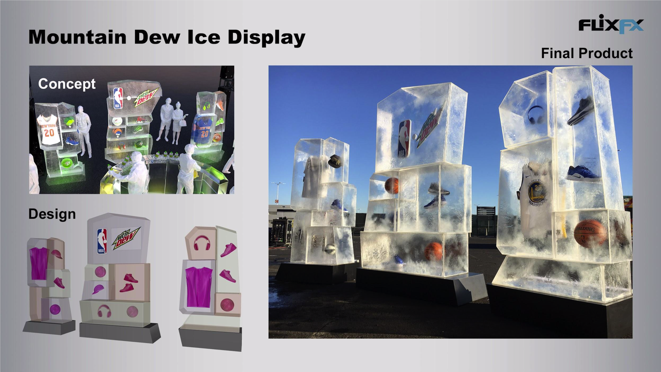 Mountain Dew: 3D Design, CNC Milling, Acrylic Fabrication, Resin Scenic Treatment, Carpentry & Lamination.